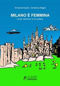 Ermanno Accardi - Milano è femmina