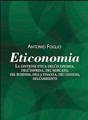 Antonio Foglio - Eticonomia
