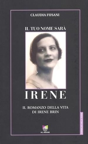 Claudia Fusani - Il tuo nome sarà Irene
