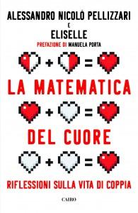 Alessandro Nicolò Pellizzari - La matematica del cuore
