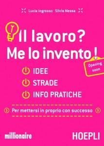 Lucia Ingrosso e Silvia Messa - Il lavoro? Me lo invento!