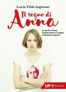 Lucia Tilde Ingrosso - Il sogno di Anna