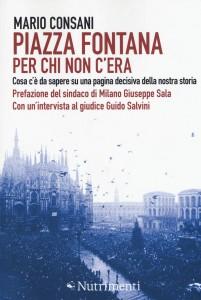 Mario Consani - Piazza Fontana. Per chi non c'era