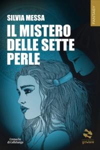Silvia Messa - Il mistero delle sette perle